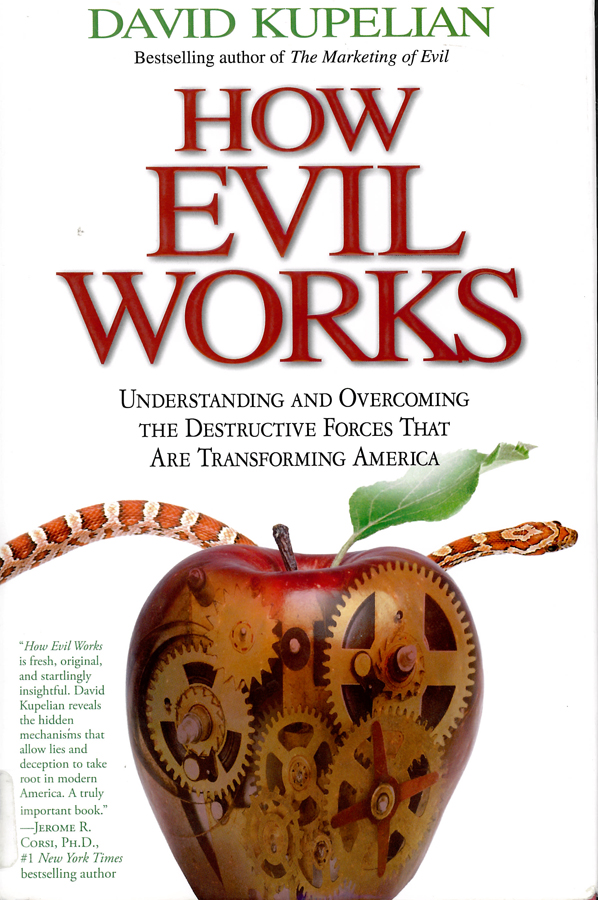 Picture of the front cover of the book entitled How Evil Works.