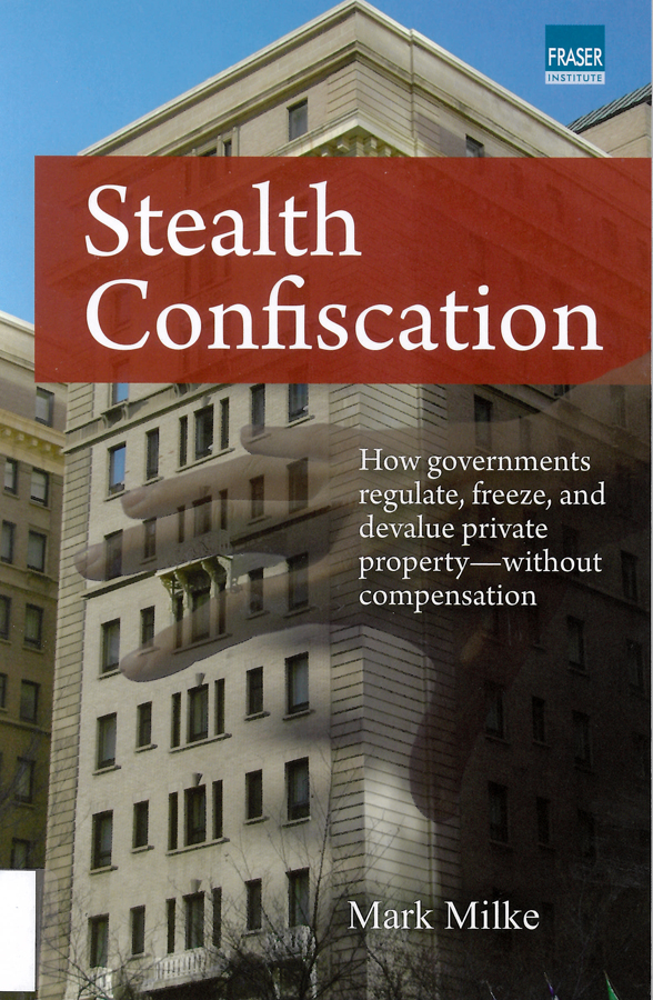 Picture of the front cover of the book entitled Stealth Confiscation.